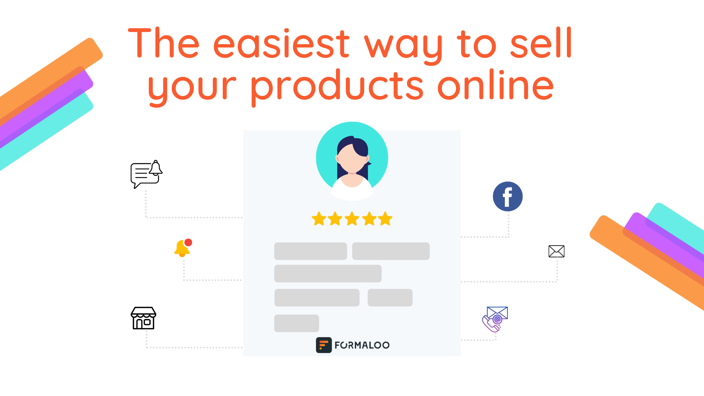 The easiest way to sell your products online